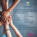 Câmara realizará 2ª edição da Sala da Mulher em Ação, no bairro Primavera III